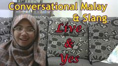 [LEARN MALAY] 73-Live&Yes(Conversation&Slang)